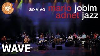 Wave (Jobim Jazz ao Vivo)