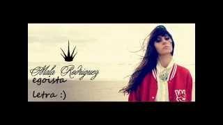 La Mala Rodriguez-Egoísta Letra