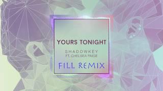 Shadowkey - Yours Tonight (DJ Fill Zouk Remix)