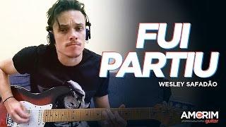 Fui partiu - Wesley Safadão (Forró na Guitarra)