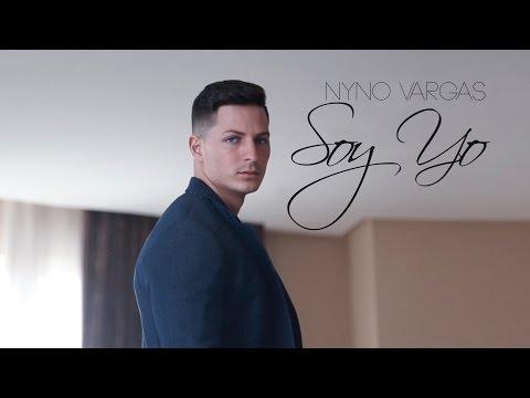 Soy Yo de Nyno Vargas Letra y Video