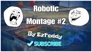 """Robotic"" a Montage by EzTeddy (Rocket League) PS4"
