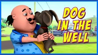 Motu Patlu | Dog In The Well | Motu Patlu in Hindi width=