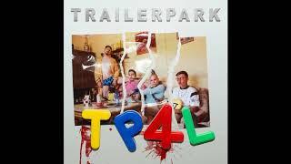Trailerpark - Nach Allen Regeln Der Kunst (TP4L)