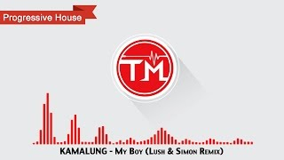 KAMALUNG - My Boy (Lush & Simon Remix)