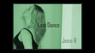 Last Dance (Donna Summer Cover/Tribute)