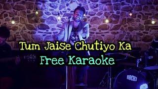 Tum Jaise Chutiyo Ka Sahara - Karaoke With Lyrics    BasserMusic