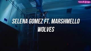 Selena Gomez ft Marshmello | Wolves (Subtitulado en español)