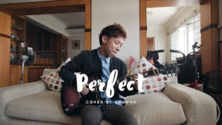 Perfect - Ed Sheeran (Cover by Shawne)