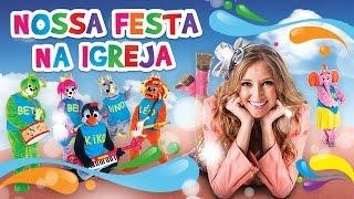 Ilana e a Banda dos Bichos nas Igrejas - Novo Show!