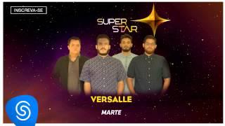 Versalle - Marte (SuperStar 2015) [Áudio Oficial]