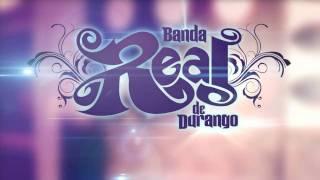 Banda Real de Durango - Que Tal Se Siente