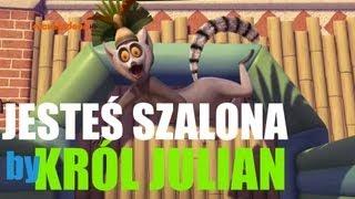 Król Julian śpiewa - Jesteś Szalona BOYS GS#5 (OFFICIAL)