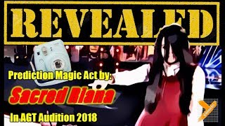 Revealed:  Sacred Riana (Prediction Magic) in AGT Audition 2018