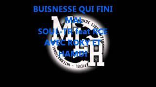 BUISNESSE QUI FINI MAL SOUL-TR feat RCE.wmv