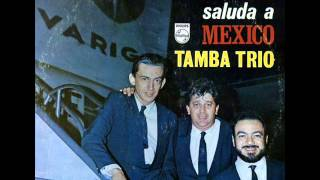 Tamba Trio - Desafinado