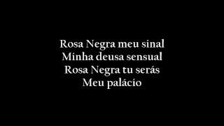 Toy - Rosa Negra ( Com Letra )