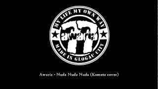 Awaria - Nuda Nuda Nuda (Kometa cover)