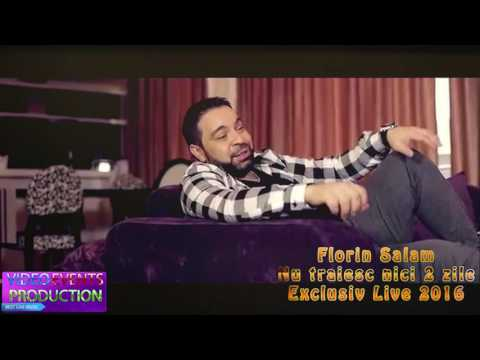 Florin Salam - Nu traiesc nici 2 zile LIVE