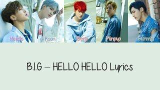 B.I.G - HELLO HELLO [Hang, Rom & Eng Lyrics] width=