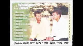 Wellington e Israel - CD Sem Deus não dá - Saudades