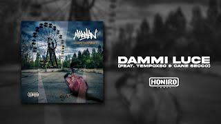 MadMan feat. TempoXso & Cane Secco - 04 - Dammi Luce [prod. 3D]