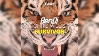 Ben DJ & Chris Willis - Survivor (Original Radio) [Official]
