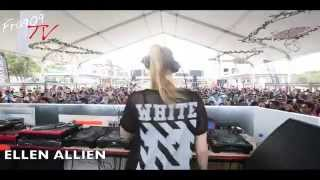 FRA909 Tv - ELLEN ALLIEN  @  THE BPM FESTIVAL 2015