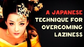 A Japanese Technique to Overcome Laziness width=