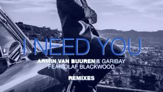 Armin van Buuren & Garibay Feat. Olaf Blackwood - I Need You (Galactic Marvl Remix) - Official Audio