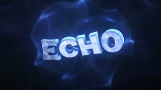Echo • Intro (C4D & PNG's in desc) [How many likes for one of my best?]