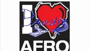 "Afro ""Toka Toka"" Remix Dj Andre"