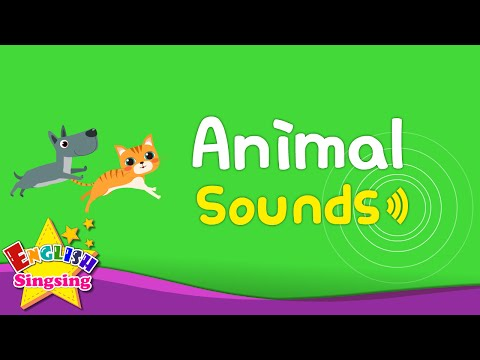 Animal Sounds  (配合eSTAR 2 Unit 1)