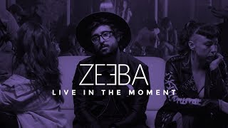Zeeba - Live In The Moment (Official Music Video)