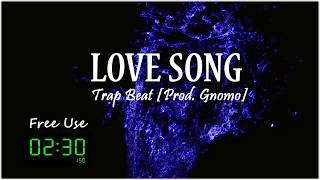 LOVE SONG - Trap Beat [Prod. Doon]