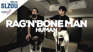 Human - Rag'n'Bone Man (Hity se Slzou)