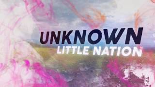 Little Nation - Teaser - UNKNOWN