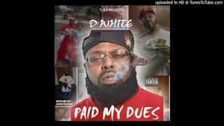 D.White - On me