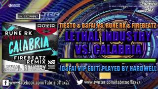 Lethal Calabria (D3FAI Vip Edit) [Played By Hardwell]
