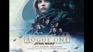 Rogue One Official Soundtrack Tracklist  Revealed - Rogue One A Star Wars Story OST