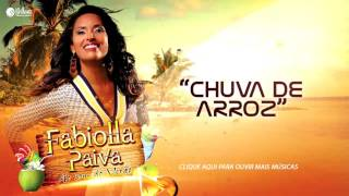 Fabiolla Paiva - Chuva de Arroz [LANÇAMENTO 2016]