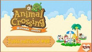 Animal Crossing New Leaf 🇮🇹: Tutti sull'isola! #49 + Discord (E la candeggina piccante di outofmind)