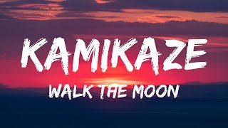WALK THE MOON - Kamikaze (Lyrics / Lyrics Video)