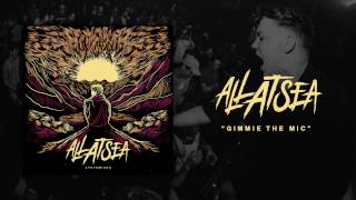 All At Sea - Gimme The Mic (Official Audio)