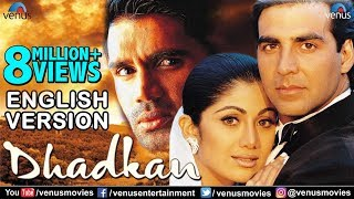 Dhadkan - English Version | Akshay Kumar | Shilpa Shetty | Sunil Shetty | Bollywood Romantic Movies