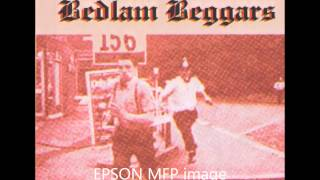 Rude Boy, Bedlam Beggars