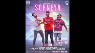 Sohneya Full Video Song Guri, Sukh E-Parmish Verma 2017