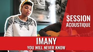 "Imany ""You Will Never Know"""