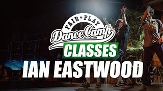★ Ian Eastwood ★ Not Enough ★ Fair Play Dance Camp 2017 ★