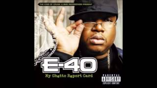 E-40 - Happy to be here